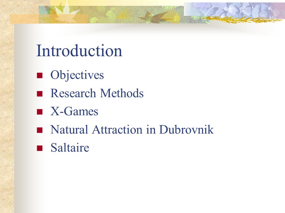 Introduction Objectives Research Methods X-Games