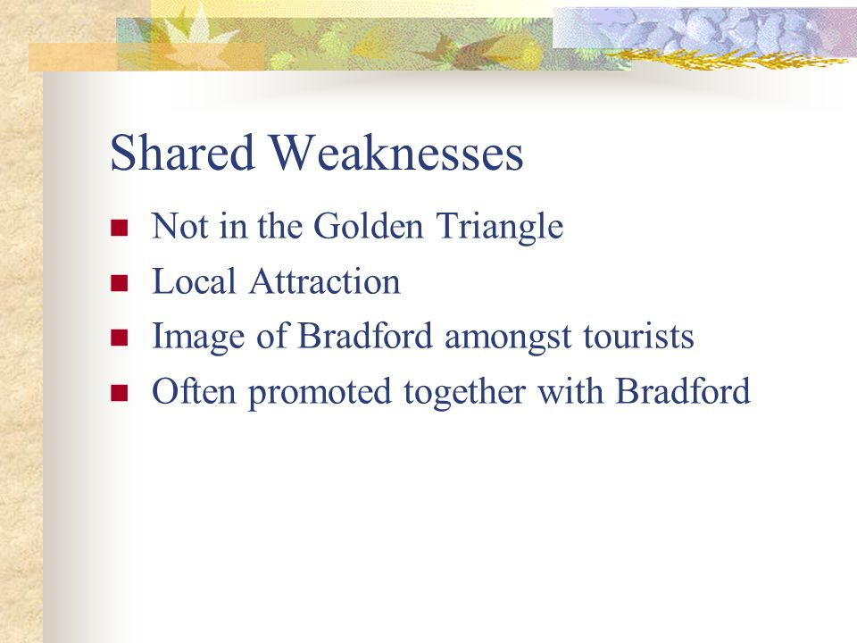 Shared Weaknesses Not in the Golden Triangle Local Attraction