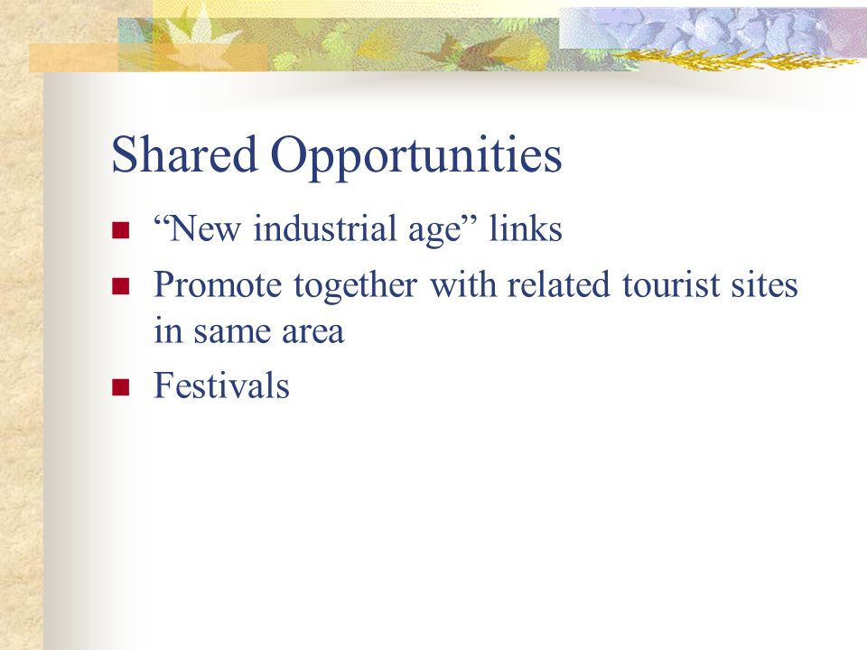 Shared Opportunities New industrial age links
