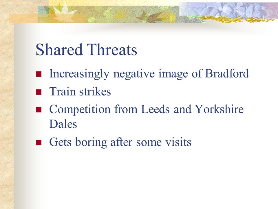 Shared Threats Increasingly negative image of Bradford Train strikes