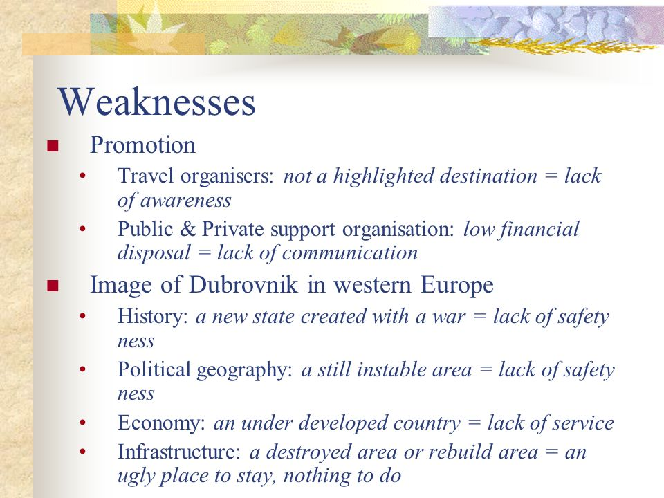 Weaknesses Promotion Image of Dubrovnik in western Europe