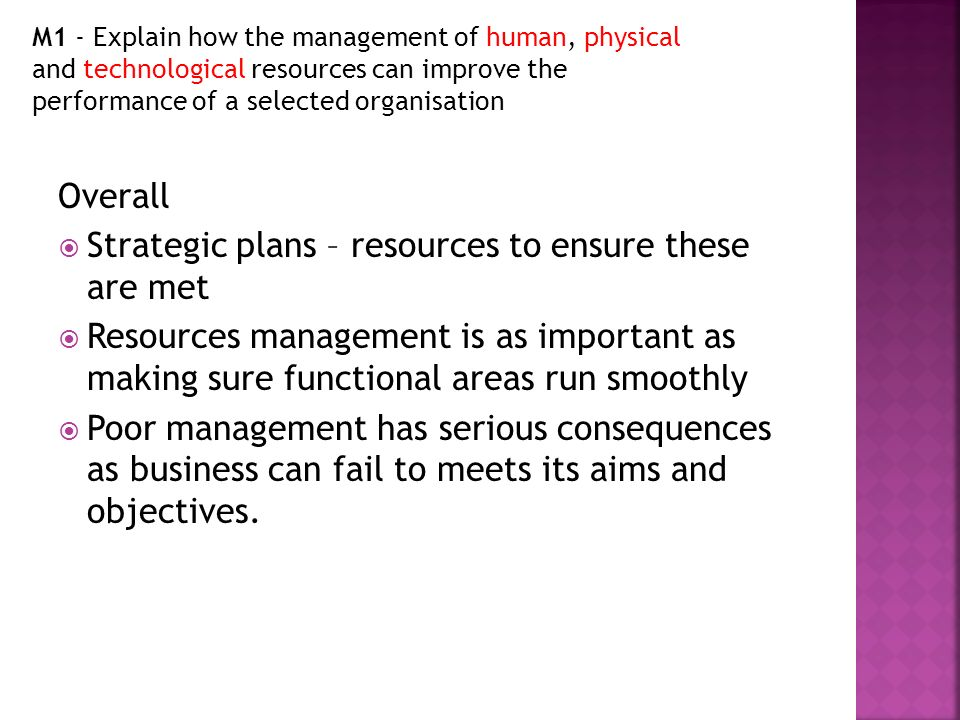 management of human physical and technological resources