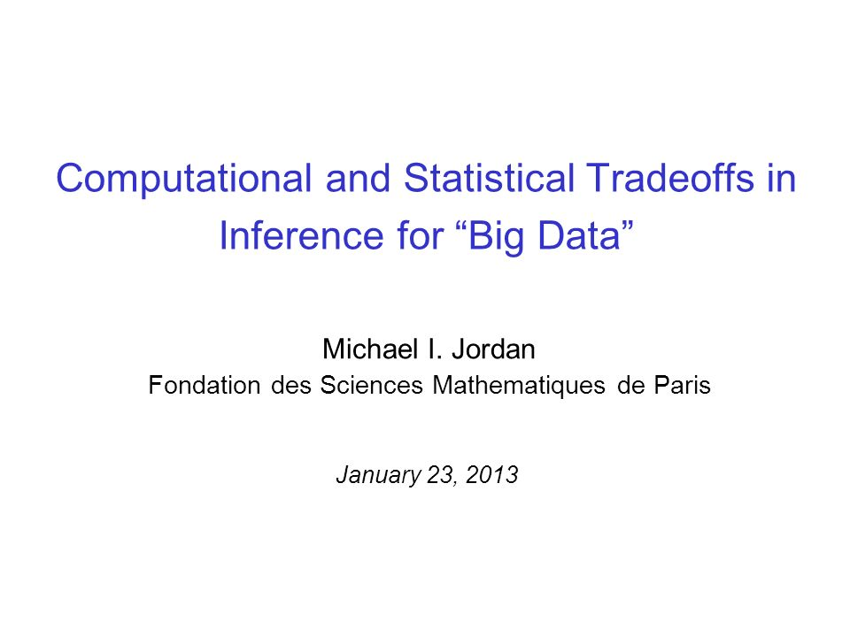 Computational and Statistical Tradeoffs in Inference for Big Data