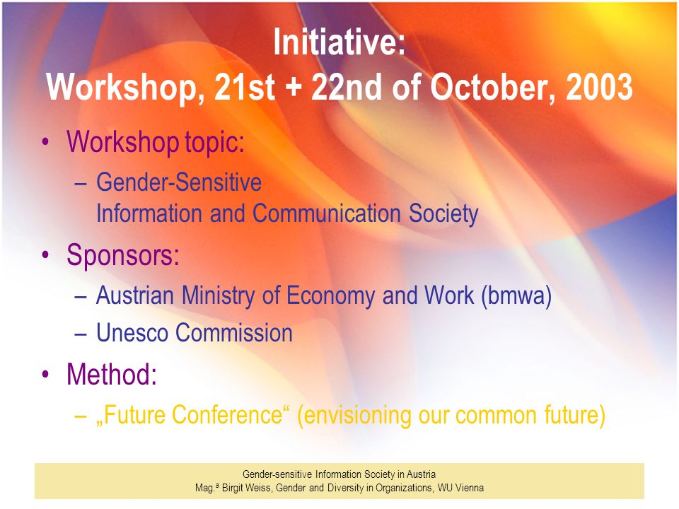 Initiative: Workshop, 21st + 22nd of October, 2003