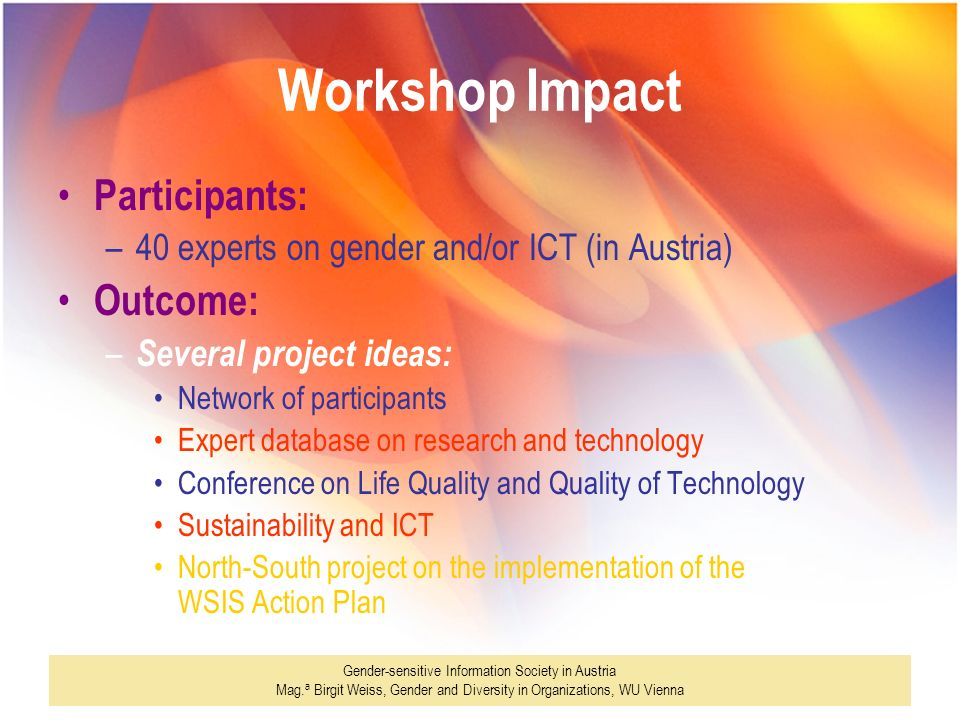 Workshop Impact Participants: Outcome: