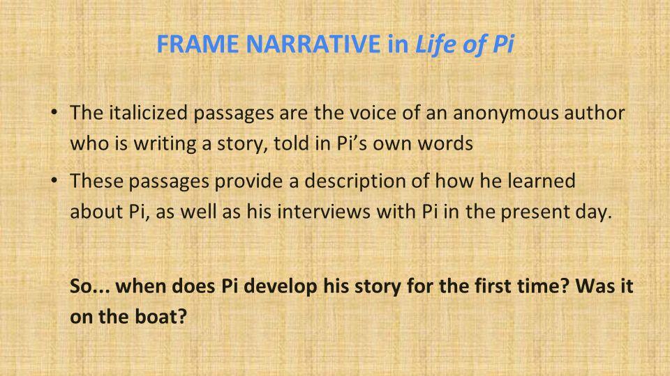 Life of Pi By Yann Martel FRAME NARRATIVE. - ppt video online download