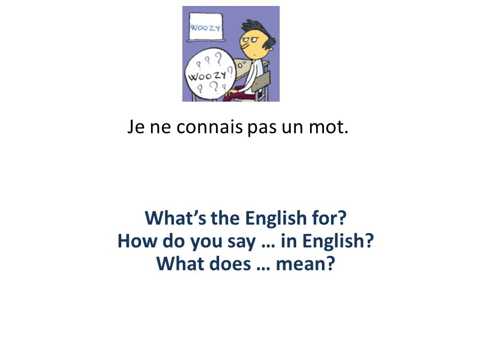 How do you say … in English