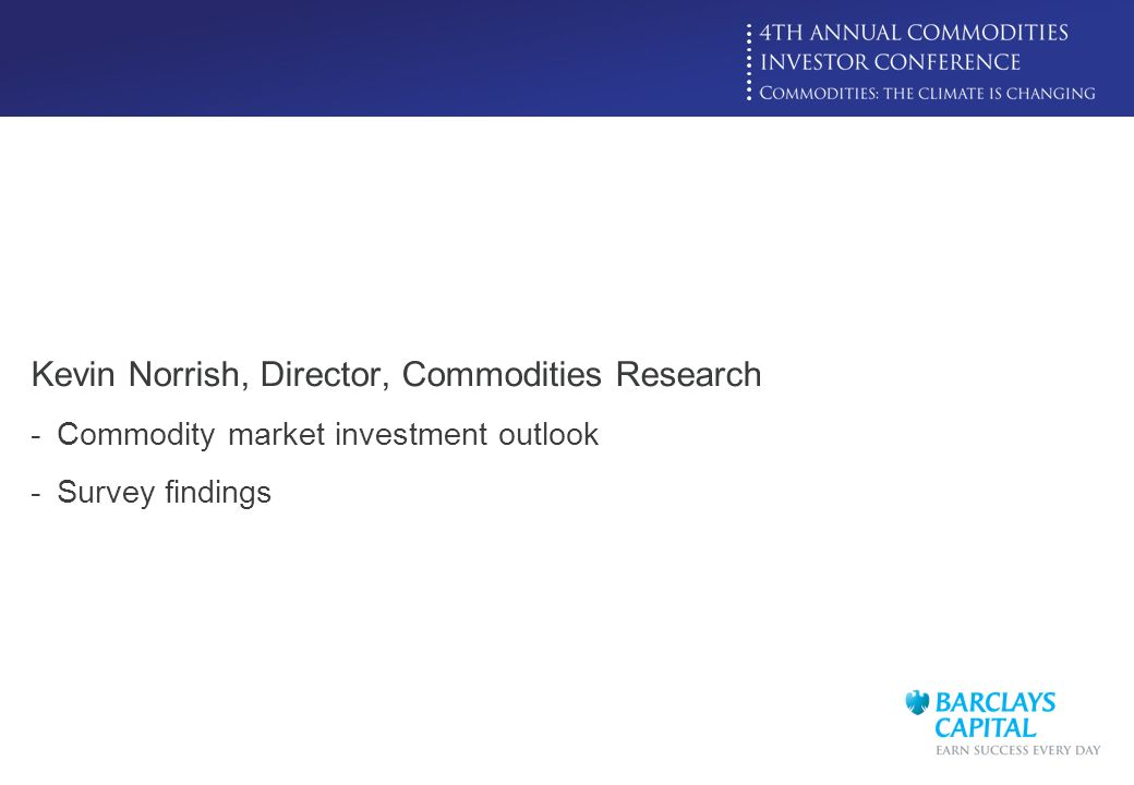 Kevin Norrish, Director, Commodities Research