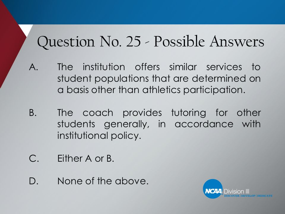 Ncaa division iii rules test ppt video online download 25 possible answers fandeluxe Choice Image