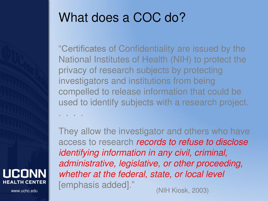 Nothing Certificates Of Confidentiality Uses And Limitations As