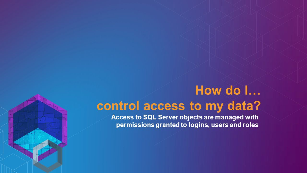 How do I… control access to my data