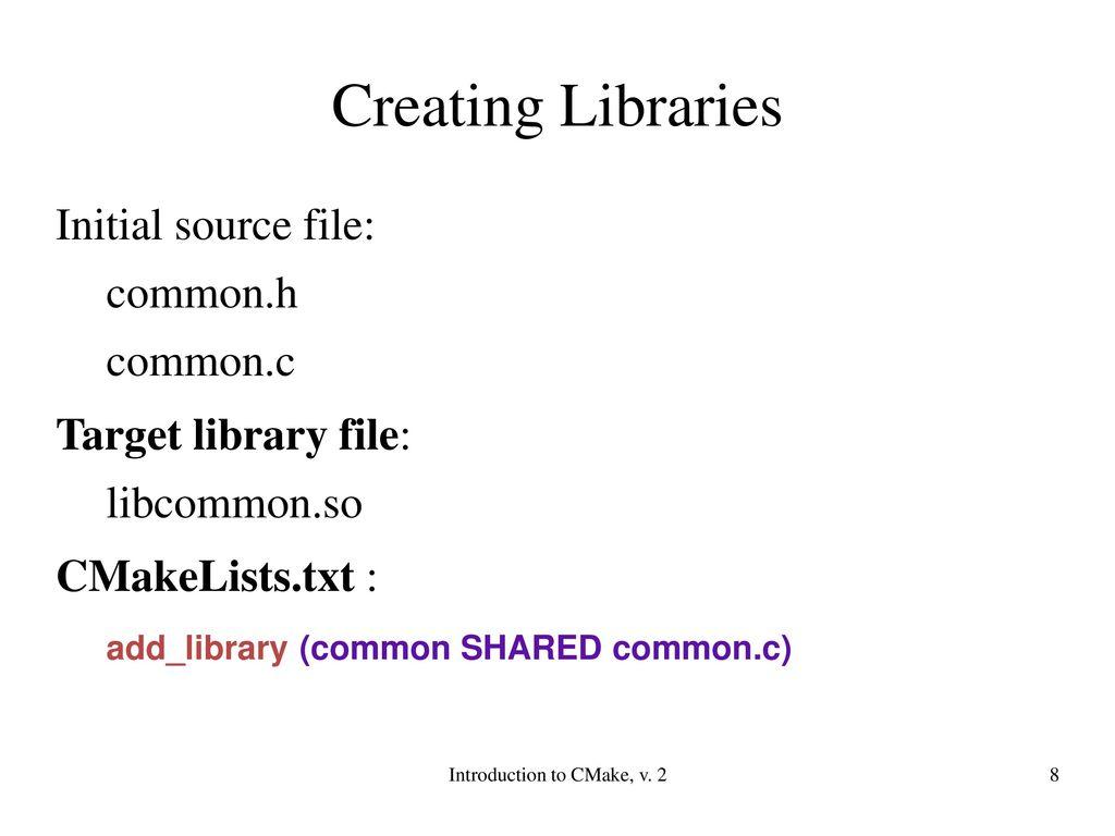 Introduction to CMake, v ppt download