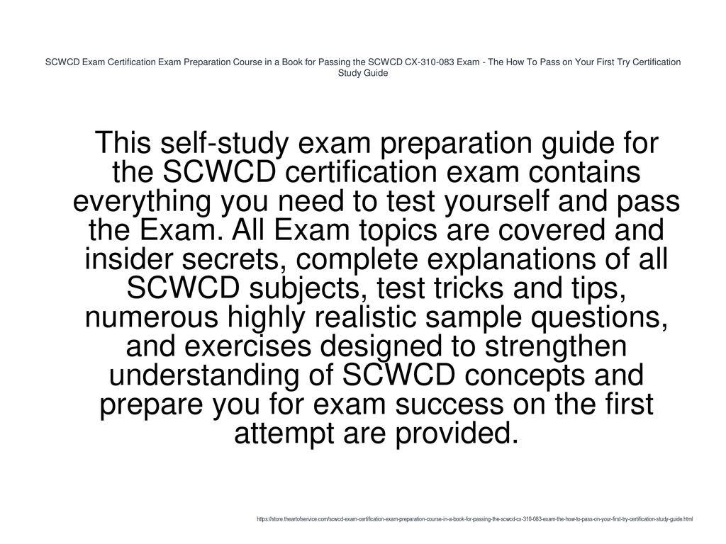 SCWCD Exam Certification Exam Preparation Course in a Book for Passing the  SCWCD CX Exam -