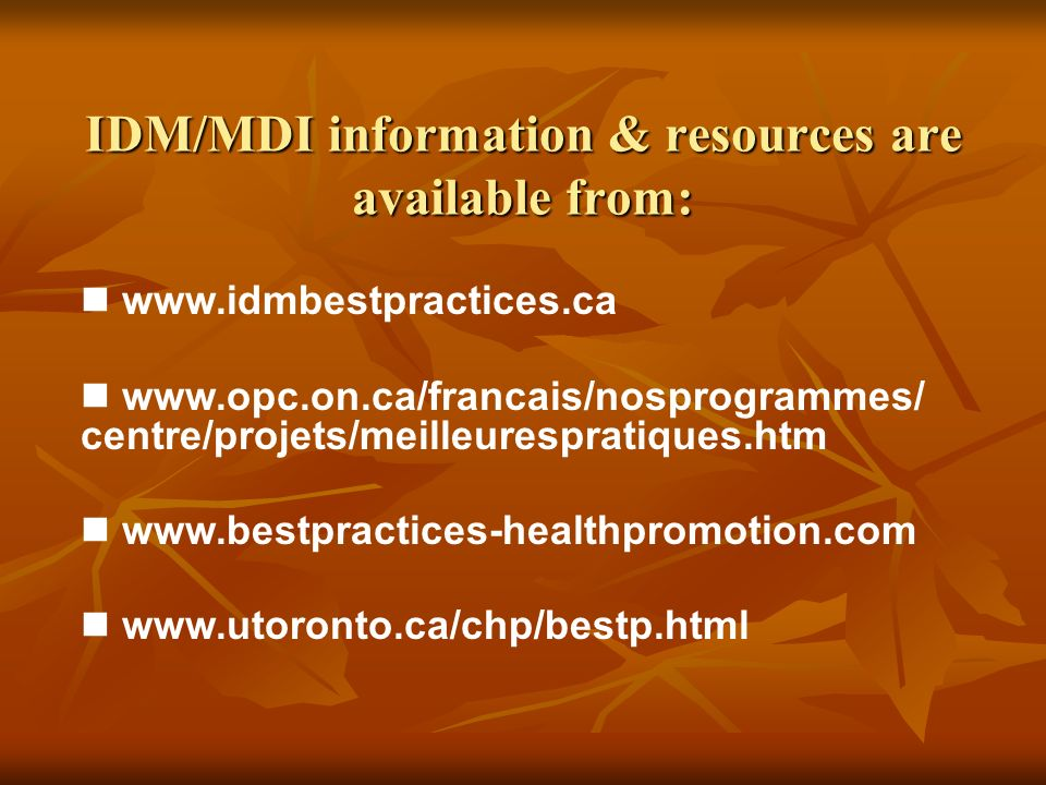 IDM/MDI information & resources are available from: