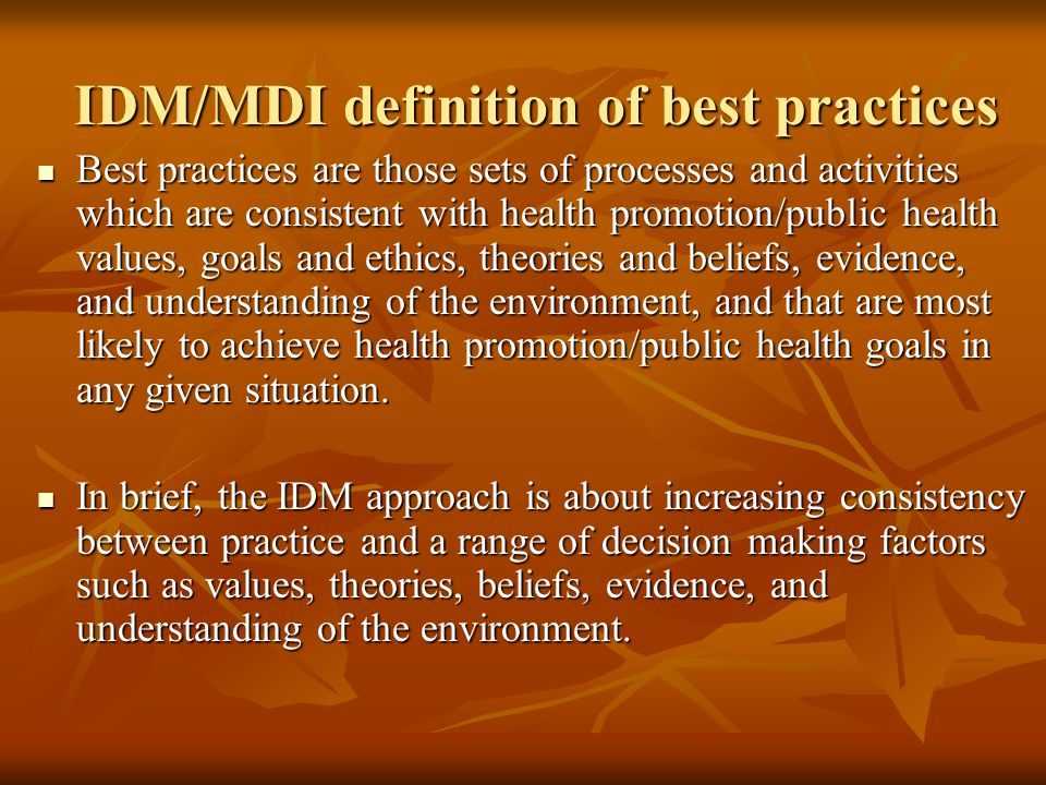IDM/MDI definition of best practices