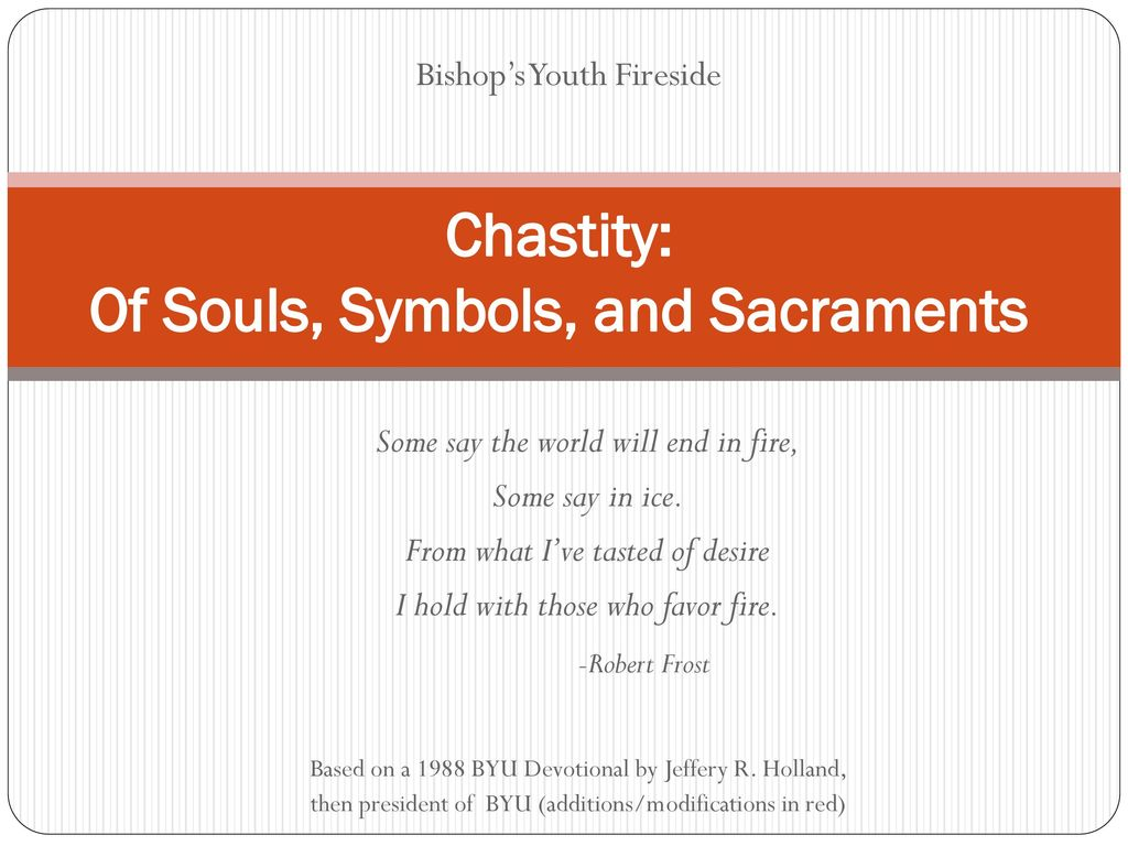 Chastity Of Souls Symbols And Sacraments Ppt Download