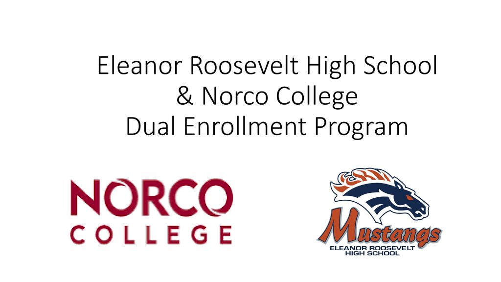 Eleanor Roosevelt High School Norco College Dual Enrollment