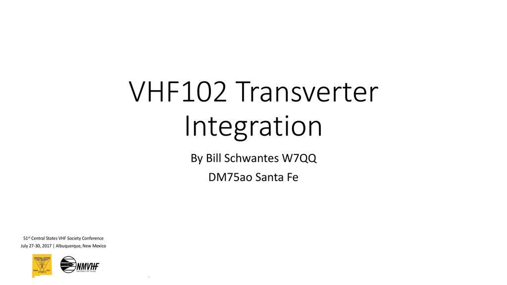 VHF102 Transverter Integration - ppt download