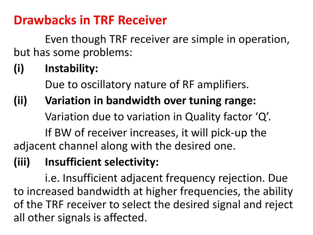 Radio Receiver Marks Ppt Video Online Download Tuned Frequency Trf Drawbacks In