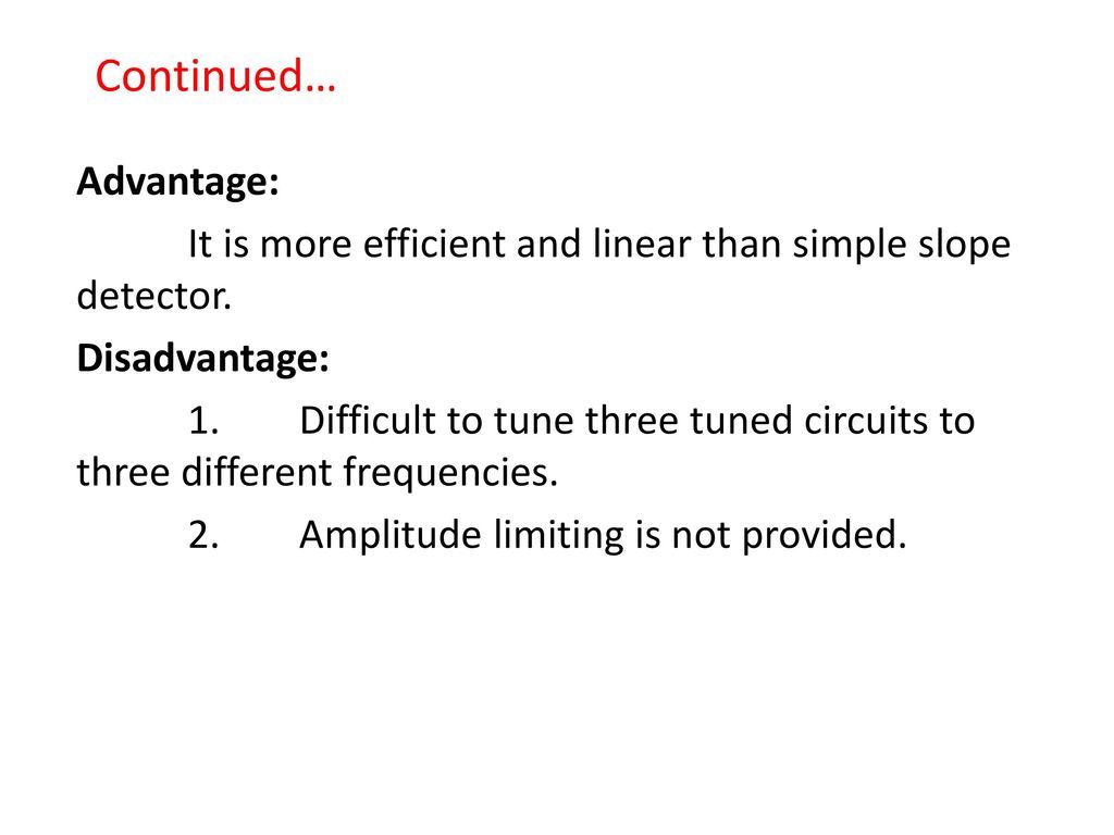 Radio Receiver Marks Ppt Video Online Download Simple Diode Envelope Detector Circuit Is Shown In The 66 Continued
