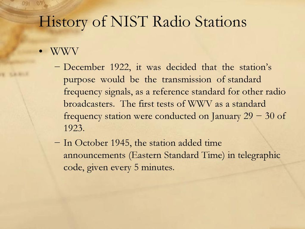 WWV, WWVH, and WWVB MORE THAN JUST A TIME SIGNAL Presented