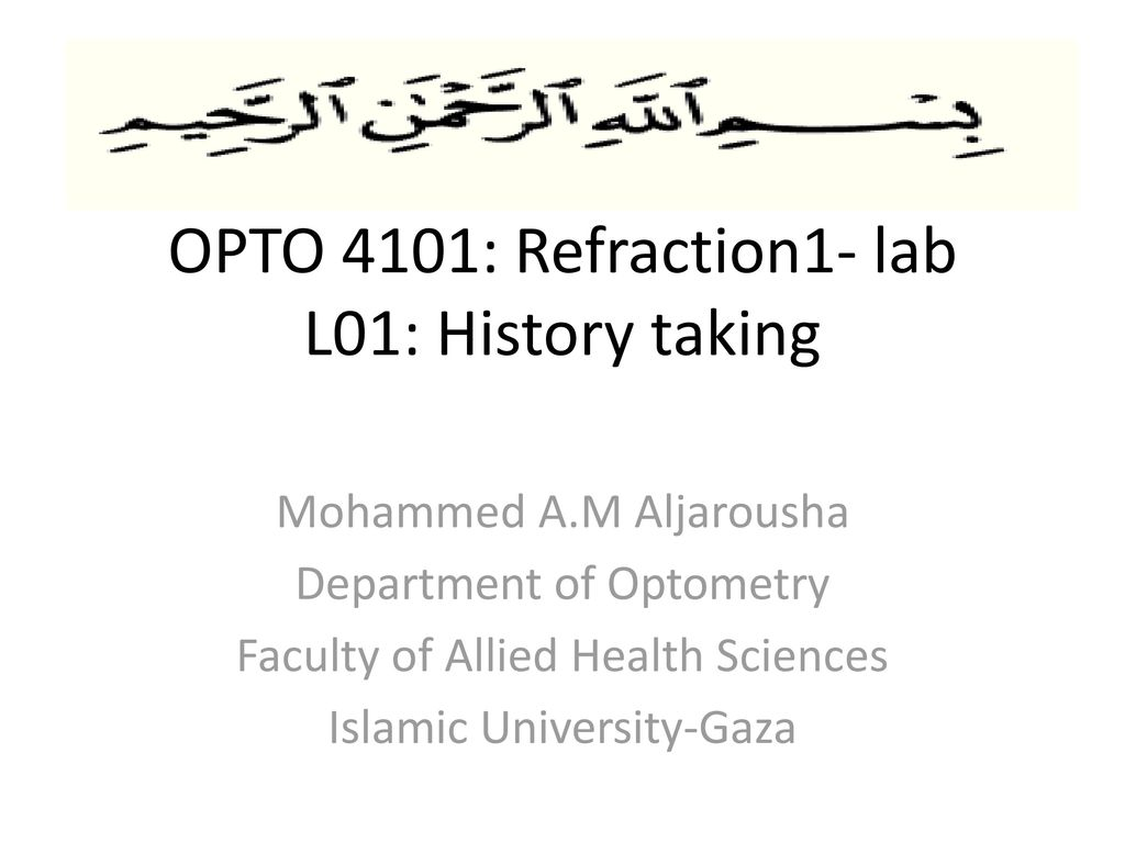 OPTO 4101: Refraction1- lab L01: History taking - ppt download
