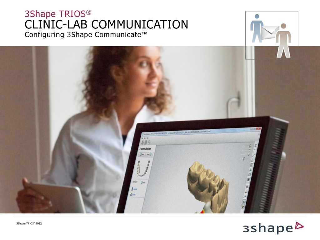 CLINIC-LAB COMMUNICATION Configuring 3Shape Communicate™ - ppt download
