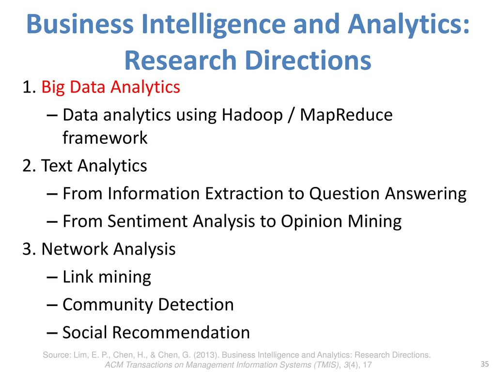 Business Intelligence and Analytics: Research Directions