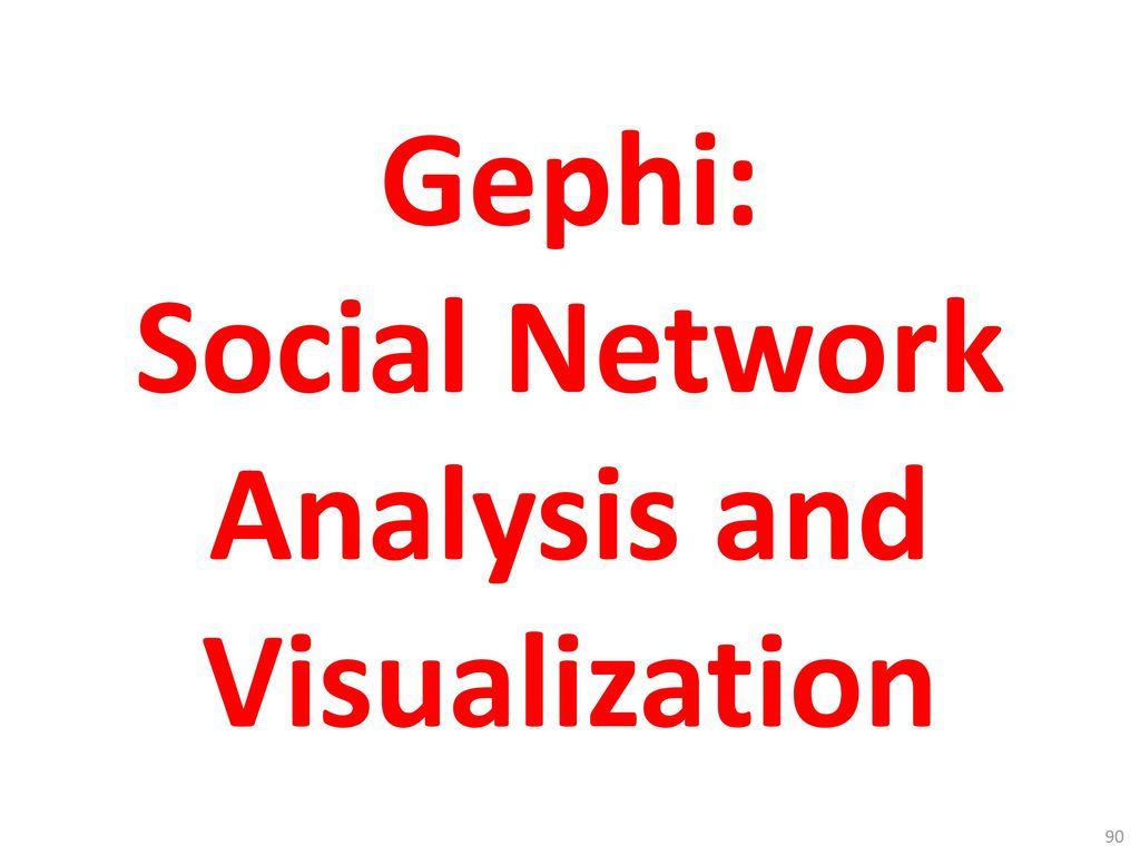 Gephi: Social Network Analysis and Visualization