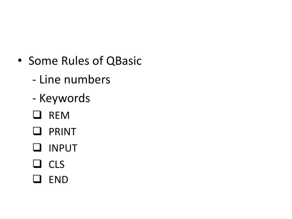 Basic Programming I Working with QBasic - ppt video online