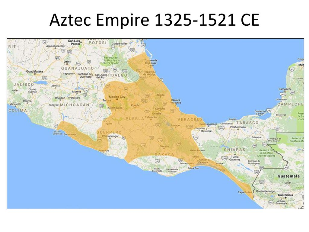 Aztec Empire World Map.Empires Of The Maya Aztec And Inka Ppt Download