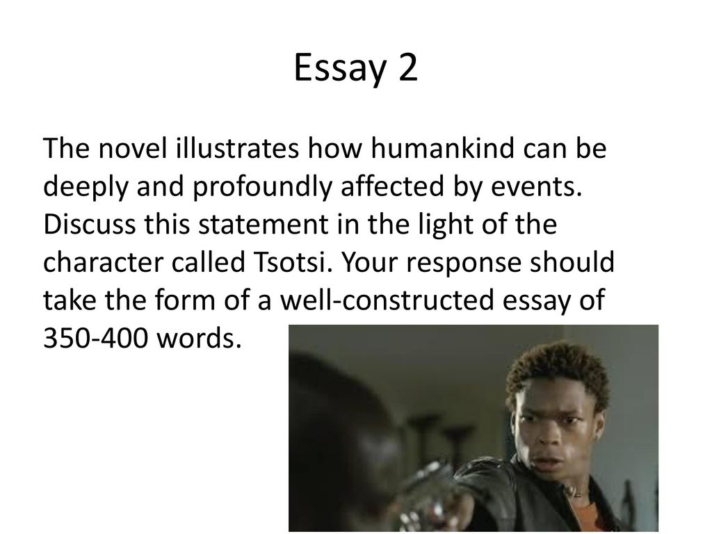 Tsotsi  Ppt Download Essay  Online Group Project also Cheap Essay Papers  What Is A Thesis In An Essay