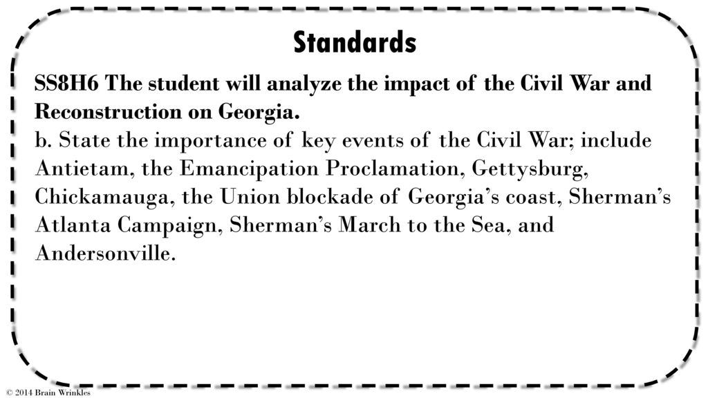 Ss8h6b Key Events Of The Civil War C 2014 Brain Wrinkles Ppt Download
