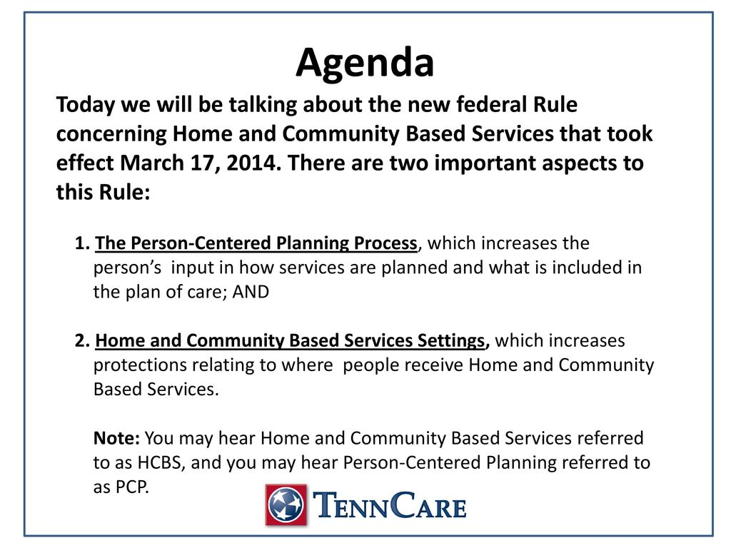 Home & Community-Based Settings and Person-Centered Planning Federal ...