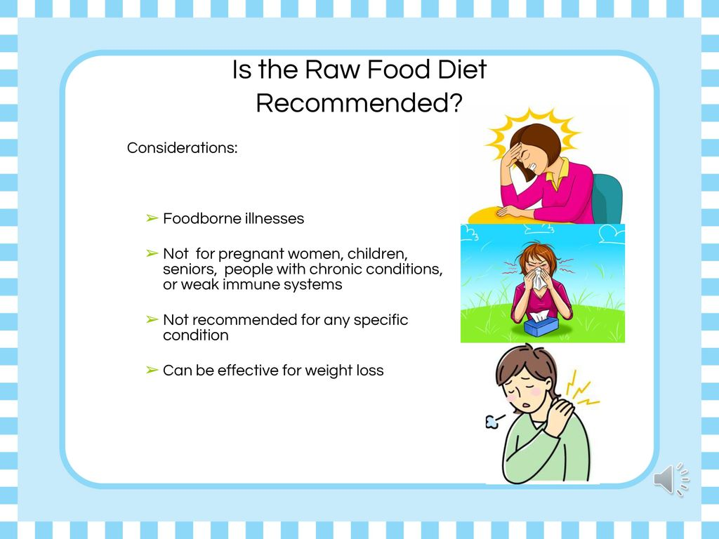Is the Raw Food Diet Recommended