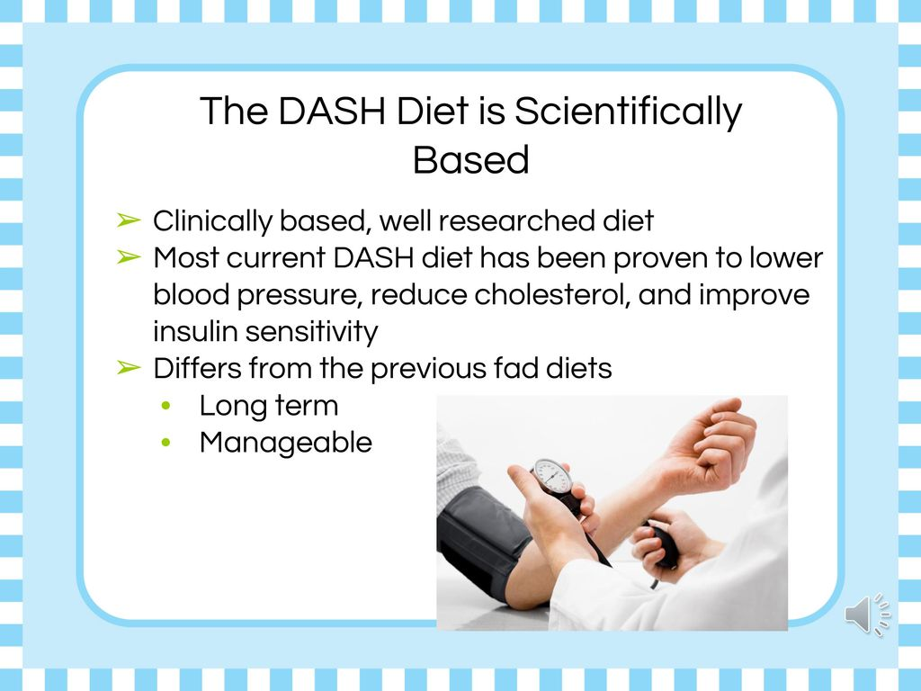 The DASH Diet is Scientifically Based