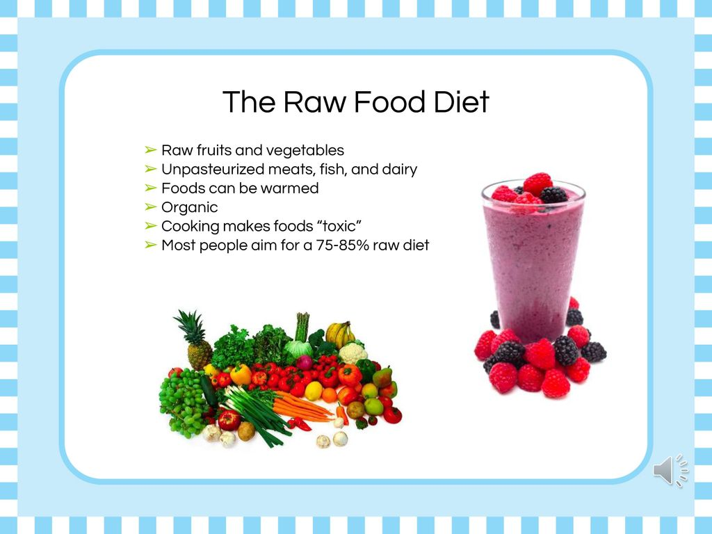 The Raw Food Diet Raw fruits and vegetables