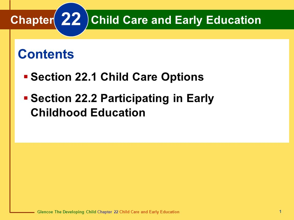 22 Contents Chapter Child Care and Early Education