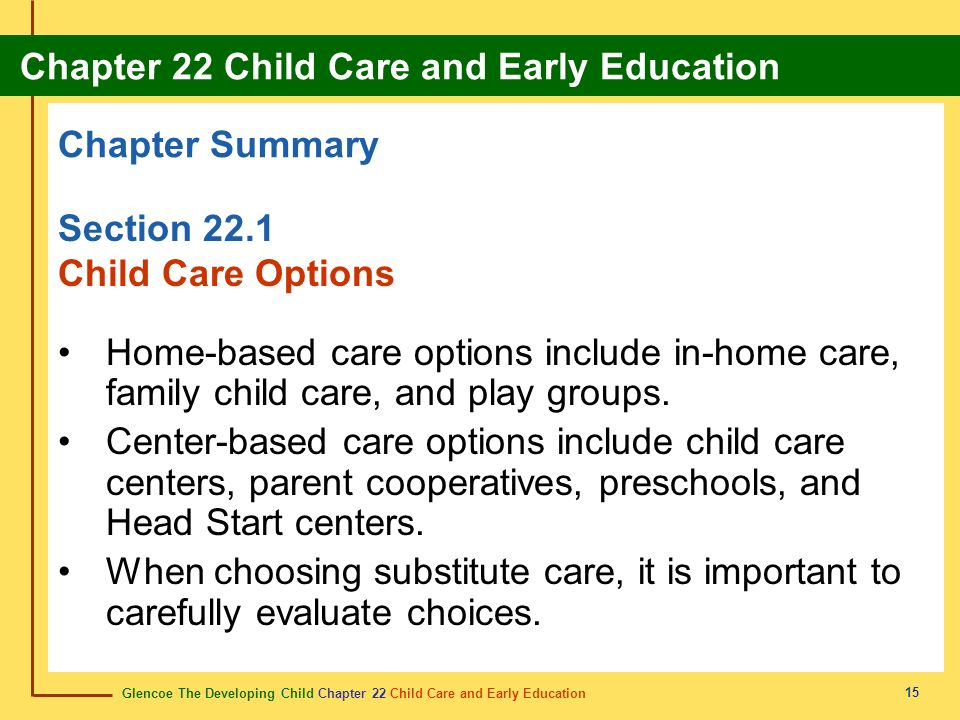 Chapter Summary Section 22.1 Child Care Options
