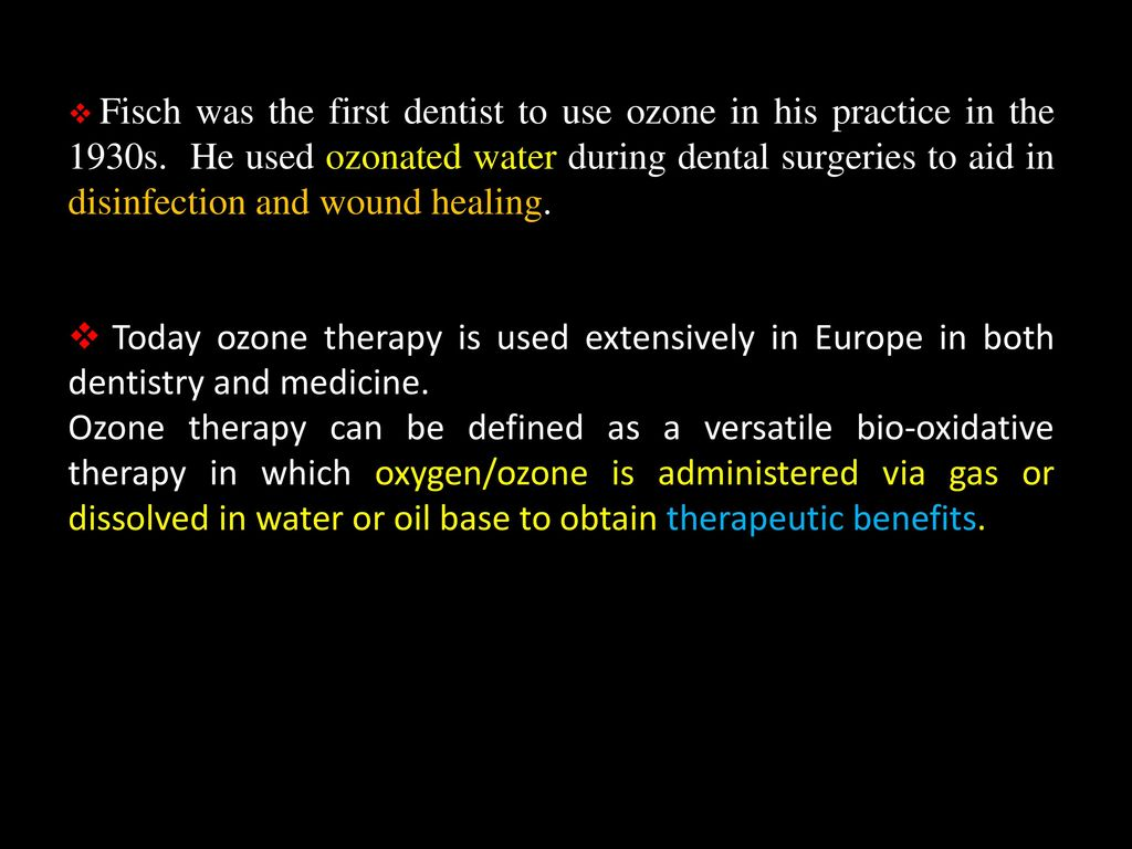 OZONE THERAPY IN DENTISTRY  - ppt video online download