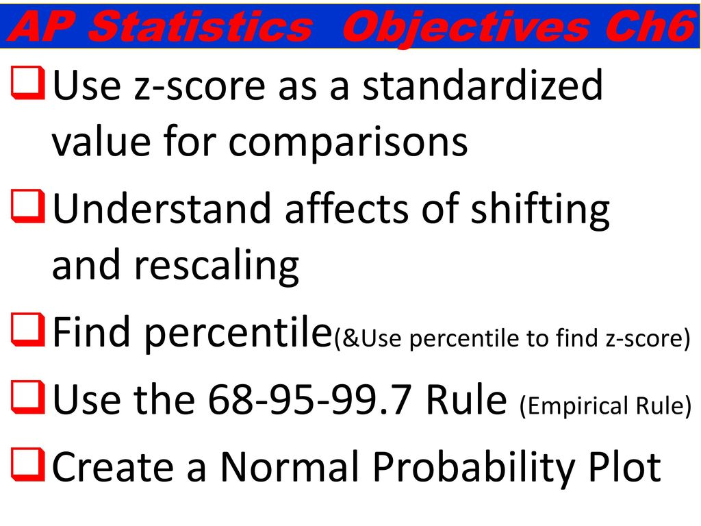 Use z-score as a standardized value for comparisons - ppt