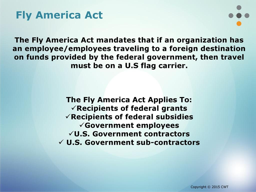 Overview Of Fly America Act Open Skies Agreement January 27 Ppt
