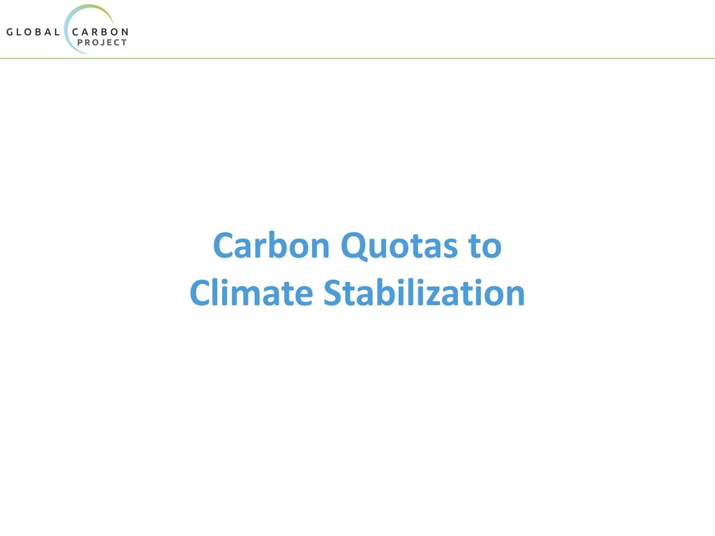 Carbon Quotas to Climate Stabilization