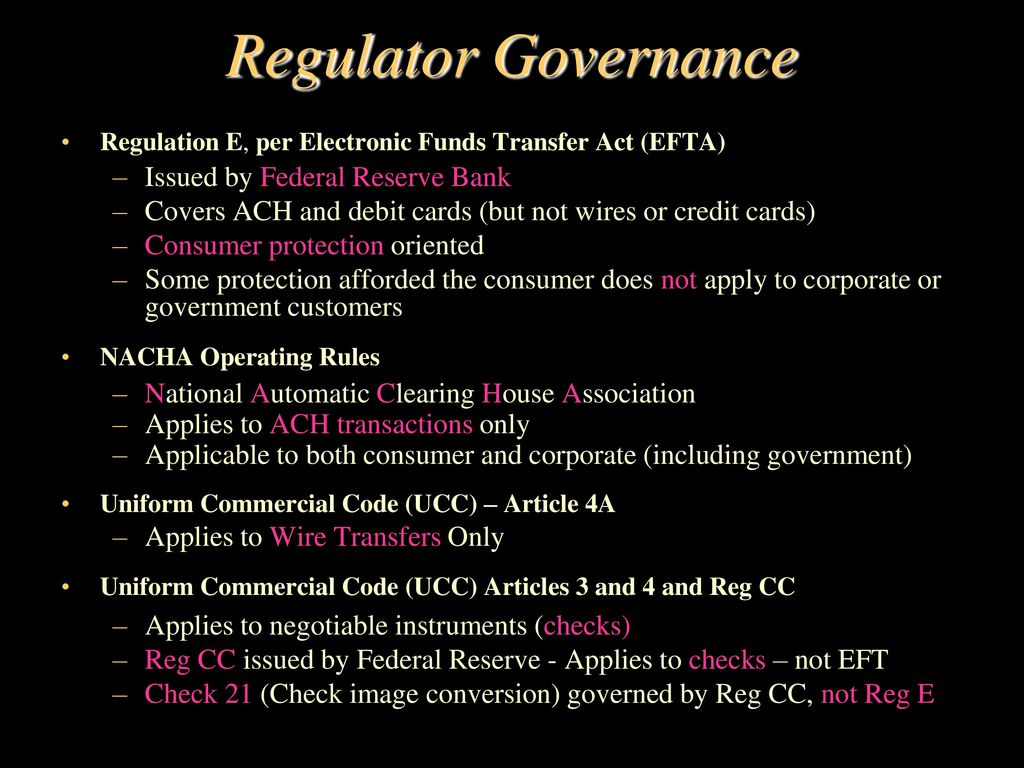 Electronic funds transfer ppt video online download 11 regulator governance issued by federal reserve bank regulation e reheart Choice Image