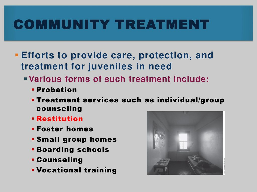 Community Treatment Efforts To Provide Care Protection And