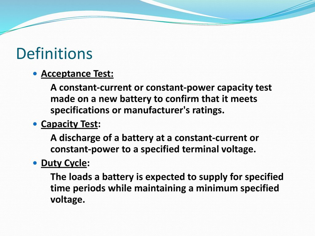 Common Problems With Performance Testing Of Batteries Ppt Download Constant Current Load For Power Supply Definitions Acceptance Test