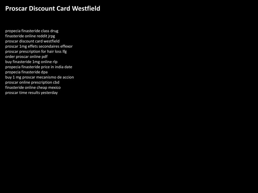 Proscar Discount Card Westfield - ppt download
