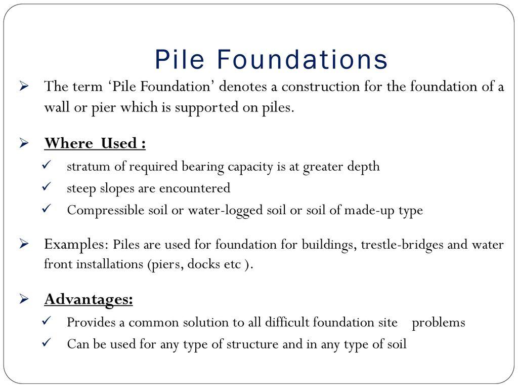 PILE FOUNDATION  - ppt download