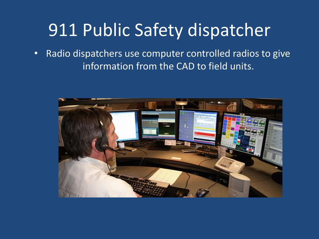 Public Safety Dispatcher - ppt download