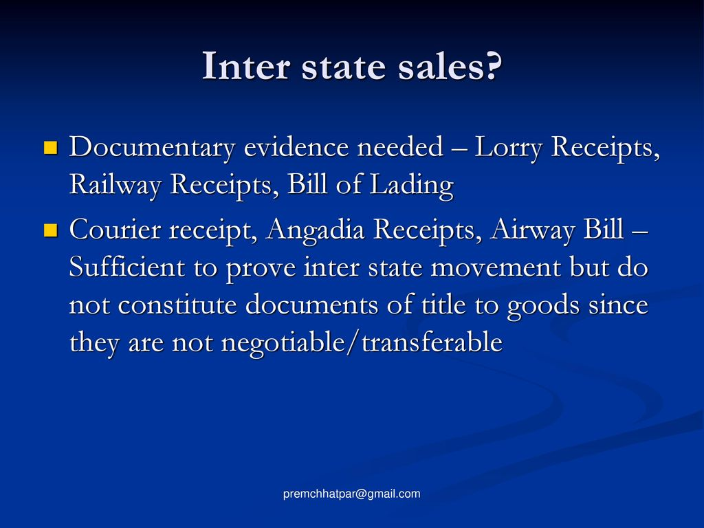 inter state sales documentary evidence needed lorry receipts railway receipts bill of lading